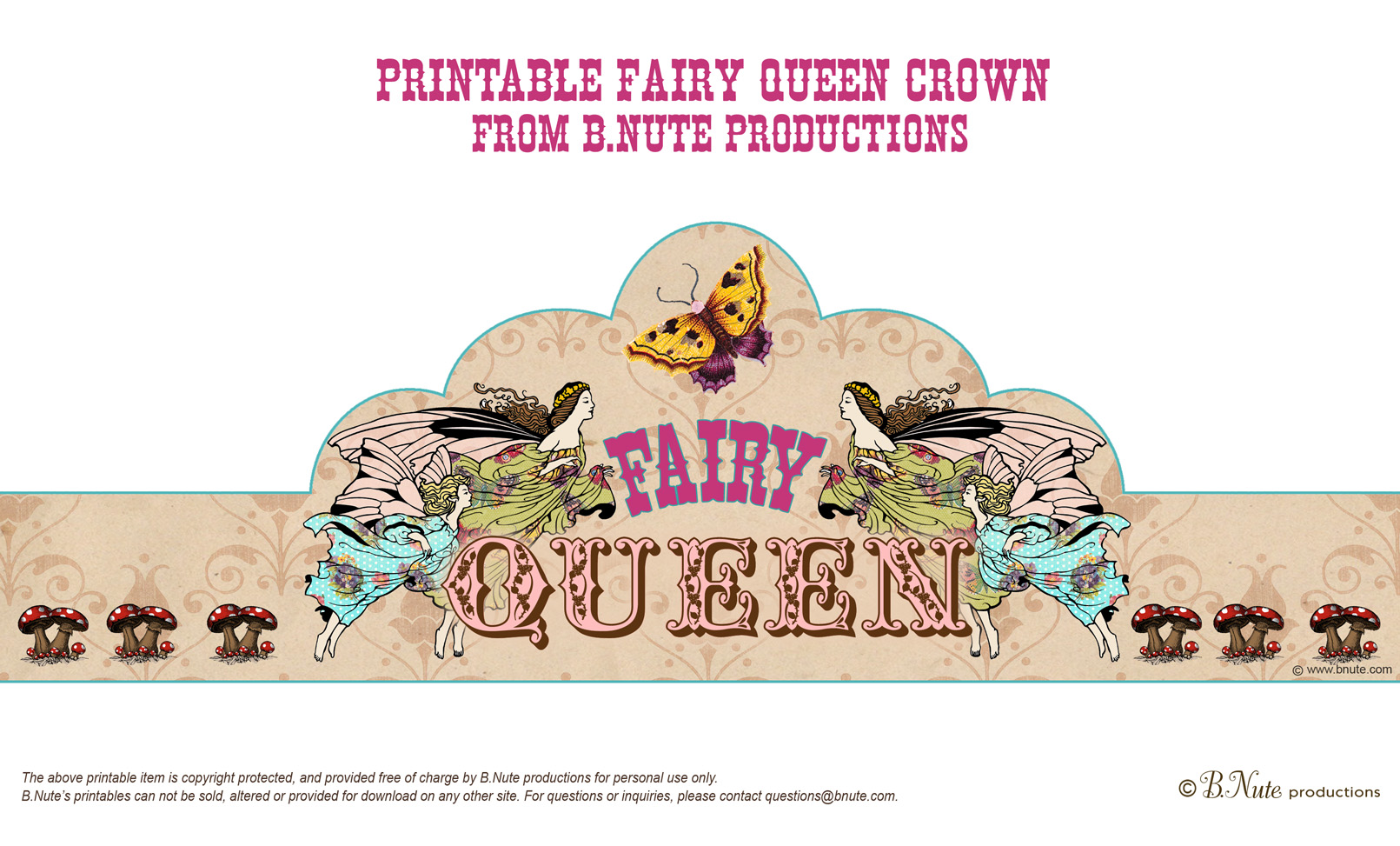 Bnute productions free printable fairy queen crown for Happy birthday crown template