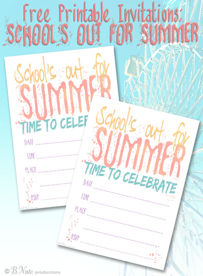 bnute productions Free Printable Schools Out for Summer Party